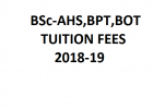 BSc-AHS,BPT,BOT TUITION FEES 2018-19