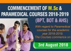 COURSE COMMENCE FOR M.Sc. & PARAMEDICAL (BPT, BOT & AHS)